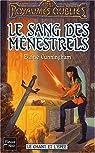 Les Royaumes Oubliés - Le chant et l'épée, tome 2 : Le sang des ménestrels par Cunningham