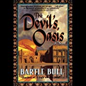 The Devil's Oasis: Anton Rider Trilogy, Book Three | Bartle Bull