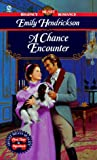 img - for A Chance Encounter (Signet Regency Romance) book / textbook / text book
