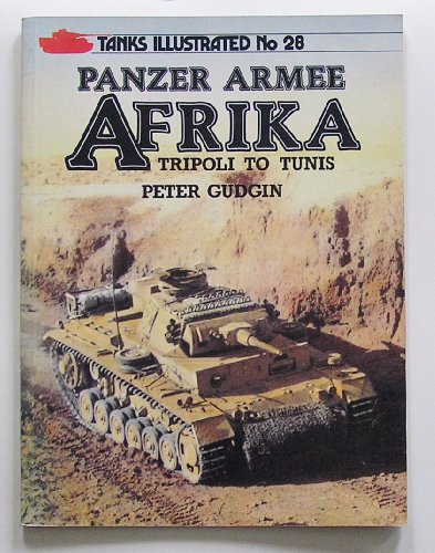 Panzer Army North Africa (Tanks Illustrated)