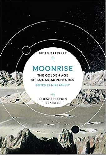 book cover: Moonrise, ed by Mike Ashley