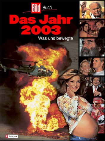 Das Jahr 2003: Was uns bewegte