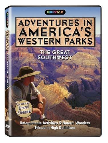 Adventures in America's Western Parks: The Great Southwest - Adventures in America's