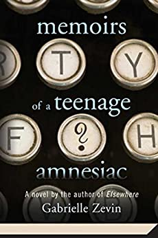 memoirs of a teenage amnesiac If naomi had picked tails, she would have won the coin toss she wouldn't have had to go back for the yearbook camera, and she wouldn't have hit her head on the.