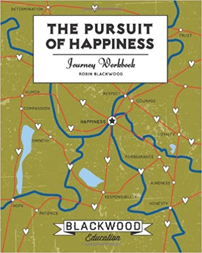 The Pursuit of Happiness: Journey Workbook