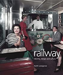 Railway: Identity, Design and Culture