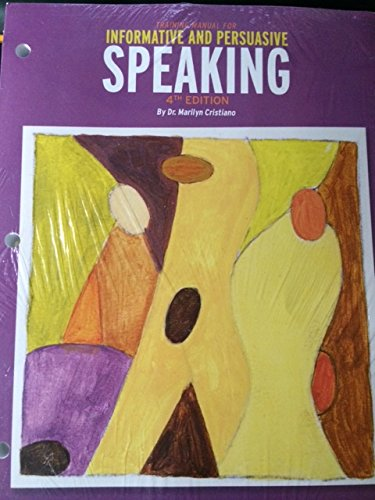 Training Manual for Informative and Persuasive Speaking