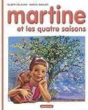 Martine HB: Martine ET Les Quatre Saisons (French Edition)