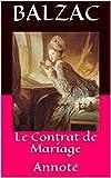 le contrat de mariage annot? french edition