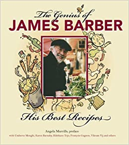 Genius of James Barber: His Best Recipes