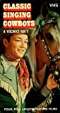 Classic Singing Cowboys (4 Video Set):  Oh! Susannah!, On the Old Spanish Trail, The Old Barn Dance, My Pal Trigger