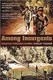 Among Insurgents, Shelby Tucker, 0007127057