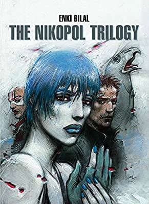 The Nikopol Trilogy