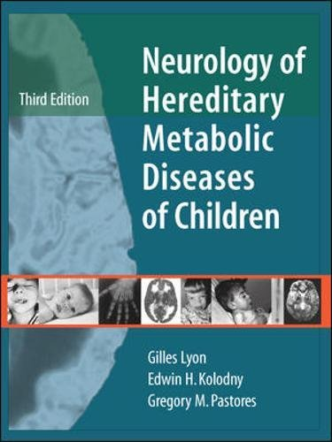 Neurology of Hereditary Metabolic Disease of Children by McGraw-Hill Education / Medical