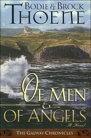 Of Men and of Angels (Galway Chronicles, Book 2)