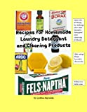 Homemade Laundry Detergent Recipe Recipes for Homemade Laundry Detergent and Cleaning Products