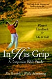 In His Grip - A Companion Bible Study, Jim Sheard and Wally Armstrong, 1887002952