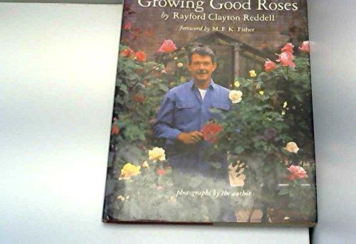 Growing Good Roses