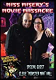 Miss Misery's Movie Massacre: Beast from Haunted Cave: Season 3 by Reyna Young