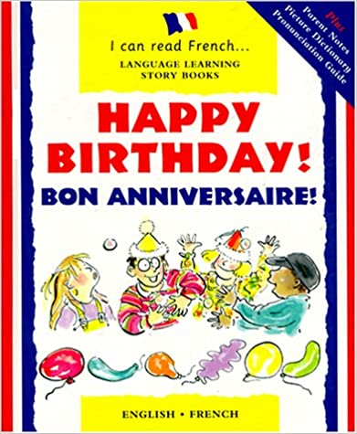 Scribd-lataukset ovat ilmaisia Happy Birthday! : Bon Anniversaire (I Can Read French) 0812065816 in Finnish MOBI