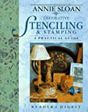 Decorative Stenciling and Stamping, Annie Sloan, 0895779277