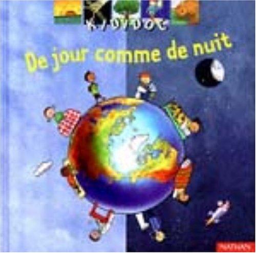 DE JOUR COMME DE NUIT Album – 18 octobre 1999 Collectif Nathan Jeunesse 2092503006 9782092503003_MESSADP_US