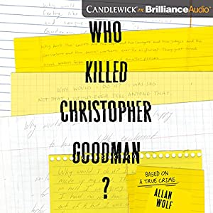 Who Killed Christopher Goodman? Audiobook