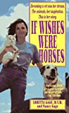 If Wishes Were Horses, Loretta Gage and Nancy Gage, 0312928777