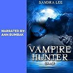 Vampire Hunter: Grace | Sandra Lee
