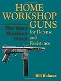 The 9mm Machine Pistol, Bill Holmes, 0873648692