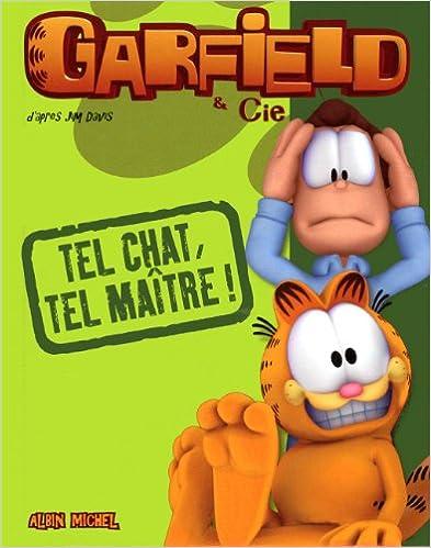 Lire en ligne Garfield & Cie : Tel Chat, tel maître ! pdf ebook