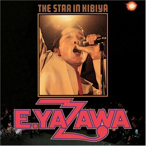 矢沢永吉 / THE STAR IN HIBIYA