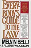 Everybody's Guide to the Law, Melvin Belli, 0062725025