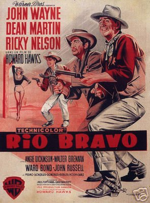 RIO BRAVO MOVIE POSTER John Wayne - Dean Martin 2