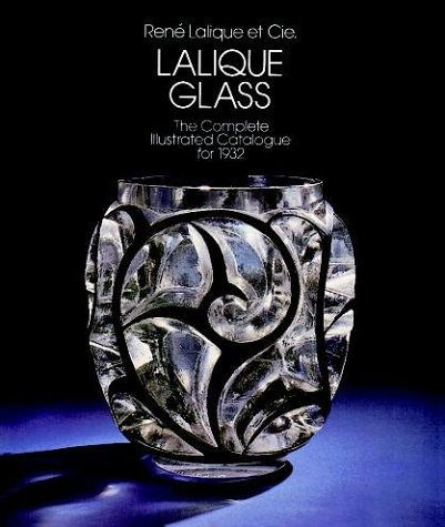 Lalique Glass: The Complete Catalogue for ()