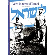 VERS LA TERRE D'ISRAËL