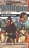 Blood Trail, Jack Hanson, 0515128708