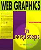 Web Graphics in Easy Steps, Mary Lojkine, 1840782315