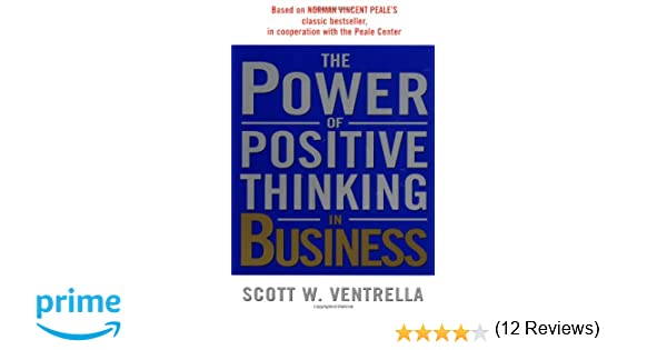 The Power of Positive Thinking in Business: 10 Traits for Maximum ...