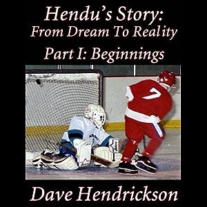 Hendu's Story: From Dream To Reality Part I: Beginnings