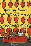 """Afficher """"Gare aux lapins"""""""