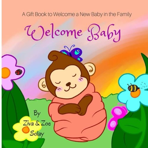 (Welcome Baby: A personalized gift book to welcome a new baby in the family)