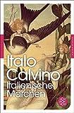 Italienische Märchen (Fischer Klassik)