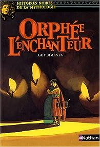 Orphée par Guy Jimenes