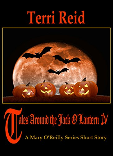 Tales Around the Jack O'Lantern 4: A Mary O'Reilly Paranormal Short -