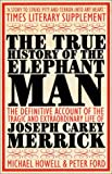 img - for The True History of the Elephant Man book / textbook / text book