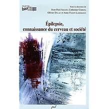 Epilepsie, connaissance du cerveau et société