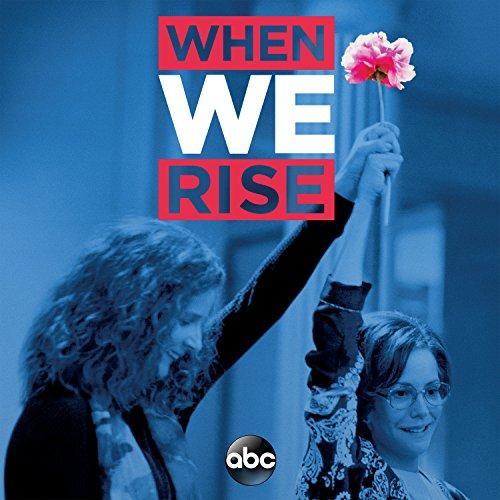 When We Rise (Original Televis...