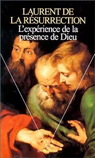 L'Expérience de la présence de Dieu par  Laurent de la Résurrection