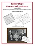 Family Maps of Howard County, Arkansas by Gregory A. Boyd front cover